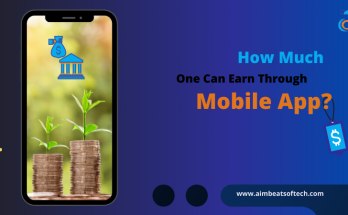 How Much One Can Earn Through Mobile App