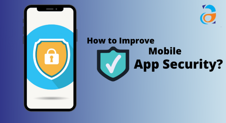 How to Improve Mobile App Security