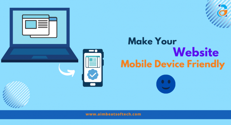 Make Your Website Mobile Device Friendly
