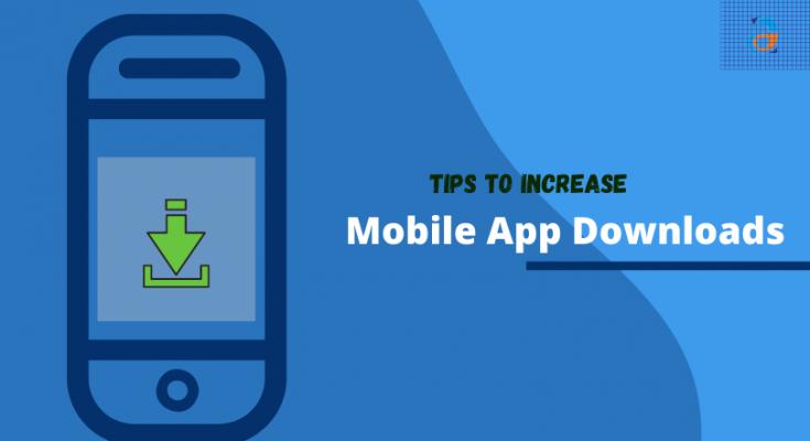 Increase Mobile App Download
