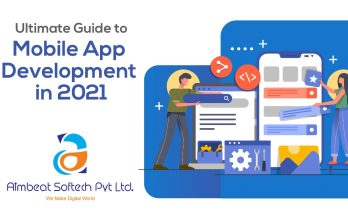 Beginners Ultimate Guide to Mobile App Development in 2021